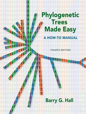 Phylogenetic Trees Made Easy By Hall, Barry G.